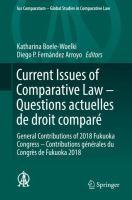 Cover image for Current Issues of Comparative Law - Questions actuelles de droit comparé General Contributions of 2018 FukuokaCongress - Contributions générales duCongrès de Fukuoka 2018