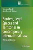Cover image for Borders, Legal Spaces and Territories in Contemporary International Law Within and Beyond