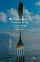 Cover image for The Changing Social Economy of Art Are the Arts Becoming Less Exclusive?