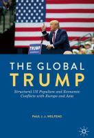 Cover image for The Global Trump Structural US Populism and Economic Conflicts with Europe and Asia