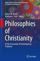 Cover image for Philosophies of Christianity At the Crossroads of Contemporary Problems