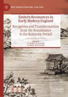 Cover image for Eastern Resonances in Early Modern England Receptions and Transformations from the Renaissance to the Romantic Period