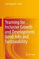 Cover image for Yearning for Inclusive Growth and Development, Good Jobs and Sustainability
