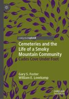 Cover image for Cemeteries and the Life of a Smoky Mountain Community Cades Cove Under Foot