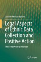 Cover image for Legal Aspects of Ethnic Data Collection and Positive Action The Roma Minority in Europe