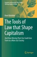 Cover image for The Tools of Law that Shape Capitalism And How Altering Their Use Could Give Form to a More Just Society