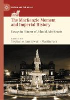 Cover image for The MacKenzie Moment and Imperial History   Essays in Honour of John M. MacKenzie