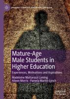Cover image for Mature-Age Male Students in Higher Education Experiences, Motivations and Aspirations