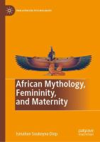Cover image for African Mythology, Femininity, and Maternity