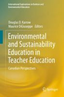 Cover image for Environmental and Sustainability Education in Teacher Education Canadian Perspectives