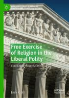 Cover image for Free Exercise of Religion in the Liberal Polity Conflicting Interpretations