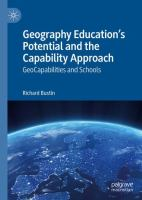 Cover image for Geography Education's Potential and the Capability Approach GeoCapabilities and Schools