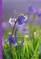 Cover image for Sexual Crime, Religion and Spirituality