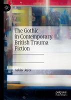 Cover image for The Gothic in Contemporary British Trauma Fiction