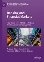 Cover image for Banking and Financial Markets How Banks and Financial Technology Are Reshaping Financial Markets