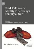 Cover image for Food, Culture and Identity in Germany's Century of War
