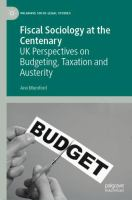 Cover image for Fiscal Sociology at the Centenary UK Perspectives on Budgeting, Taxation and Austerity