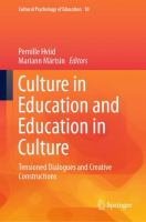 Cover image for Culture in Education and Education in Culture Tensioned Dialogues and Creative Constructions