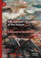 Cover image for J.M. Coetzee's Revisions of the Human Posthumanism and Narrative Form