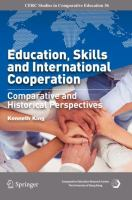 Cover image for Education, Skills and International Cooperation Comparative and Historical Perspectives