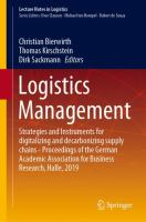 Cover image for Logistics Management Strategies and Instruments for digitalizing and decarbonizing supply chains - Proceedings of the German Academic Association for Business Research, Halle, 2019