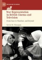 Cover image for War Representation in British Cinema and Television From Suez to Thatcher, and Beyond