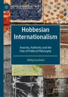 Cover image for Hobbesian Internationalism Anarchy, Authority and the Fate of Political Philosophy