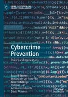 Cover image for Cybercrime Prevention Theory and Applications