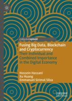 Cover image for Fusing Big Data, Blockchain and Cryptocurrency Their Individual and Combined Importance in the Digital Economy