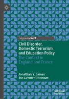 Cover image for Civil Disorder, Domestic Terrorism and Education Policy The Context in England and France