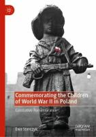 Cover image for Commemorating the Children of World War II in Poland Combative Remembrance