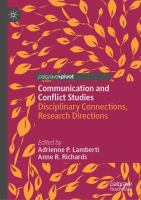 Cover image for Communication and Conflict Studies Disciplinary Connections, Research Directions