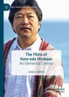 Cover image for The Films of Kore-eda Hirokazu An Elemental Cinema