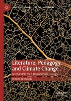 Cover image for Literature, Pedagogy, and Climate Change Text Models for a Transcultural Ecology
