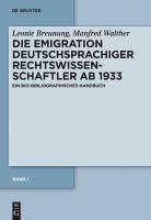 Cover image for Die Emigration deutschsprachiger Rechtswissenschaftler ab 1933 : ein bio-bibliographisches Handbuch