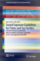 Cover image for ASA S3/SC1.4 TR-2014 Sound Exposure Guidelines for Fishes and Sea Turtles: A Technical Report prepared by ANSI-Accredited Standards Committee S3/SC1 and registered with ANSI