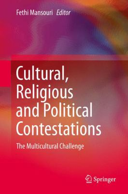 Cover image for Cultural, Religious and Political Contestations The Multicultural Challenge
