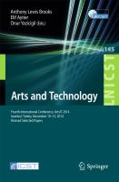 Cover image for Arts and Technology Fourth International Conference, ArtsIT 2014, Istanbul, Turkey, November 10-12, 2014, Revised Selected Papers