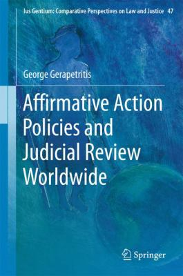 Cover image for Affirmative Action Policies and Judicial Review Worldwide