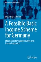 Cover image for A Feasible Basic Income Scheme for Germany Effects on Labor Supply, Poverty, and Income Inequality