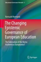 Cover image for The Changing Epistemic Governance of European Education The Fabrication of the Homo Academicus Europeanus?