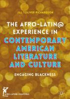 Cover image for The Afro-Latin@ Experience in Contemporary American Literature and Culture Engaging Blackness