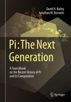 Cover image for Pi: The Next Generation A Sourcebook on the Recent History of Pi and Its Computation