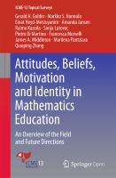 Cover image for Attitudes, Beliefs, Motivation and Identity in Mathematics Education An Overview of the Field and Future Directions