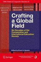 Cover image for Crafting a Global Field Six Decades of the Comparative and International Education Society
