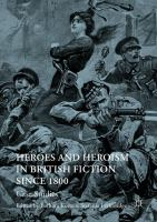 Cover image for Heroes and Heroism in British Fiction Since 1800 Case Studies