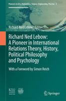 Cover image for Richard Ned Lebow: A Pioneer in International Relations Theory, History, Political Philosophy and Psychology