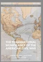Cover image for The Transnational Significance of the American Civil War