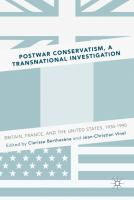 Cover image for Postwar Conservatism, A Transnational Investigation Britain, France, and the United States, 1930-1990