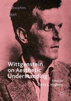 Cover image for Wittgenstein on Aesthetic Understanding